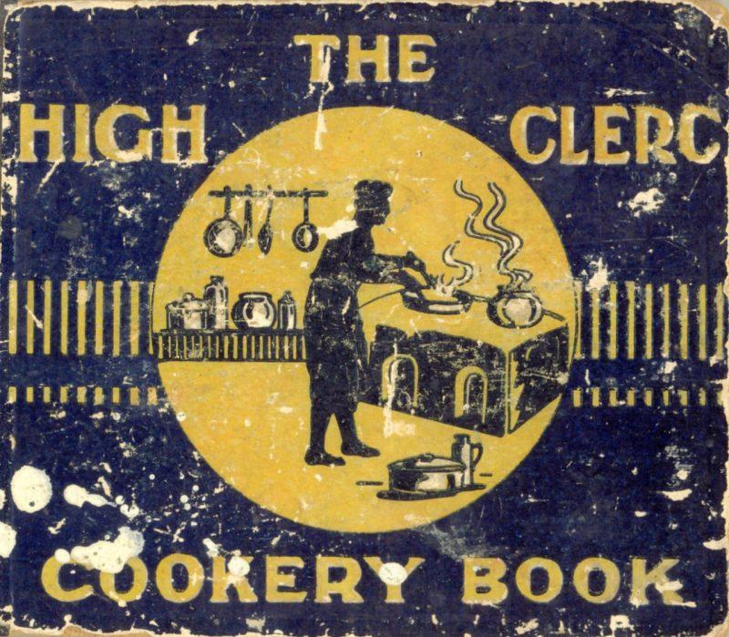 High Clerc Cookery Book